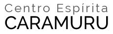 Centro Espírita Caramuru - Campinas / SP
